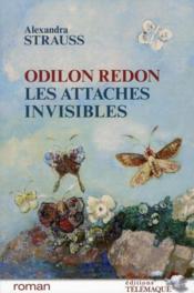 Odilon Redon ; les attaches invisibles - Couverture - Format classique