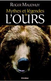 Mythes et légendes de l'ours - Couverture - Format classique