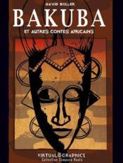 Bakuba et autres contes africains - Couverture - Format classique