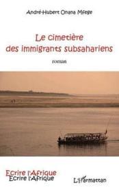 Le cimetière des immigrants subsahariens - Couverture - Format classique