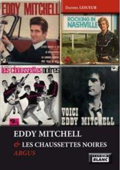 Eddy Mitchell & les Chaussettes noires ; argus - Couverture - Format classique