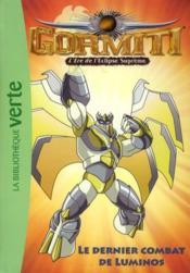 Gormiti t.10 ; le dernier combat de Luminos - Couverture - Format classique