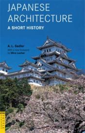 Japanese architecture: a short history /anglais - Couverture - Format classique