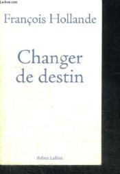 Changer de destin - Couverture - Format classique