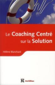 Coaching centré solution ; en synergie avec la PNL - Couverture - Format classique