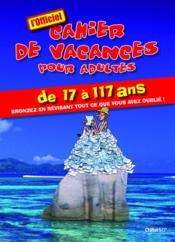 telecharger Cahier de vacances pour adultes livre PDF en ligne gratuit