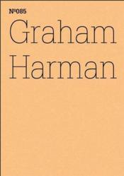 Documenta 13 Vol 85 Graham Harman /Anglais/Allemand - Couverture - Format classique