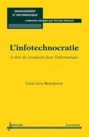 L'infotechnocratie ; le déni de complexité dans l'informatique - Couverture - Format classique