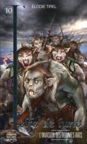 L'elfe de lune t.10 ; l'invasion des hommes-rats - Couverture - Format classique