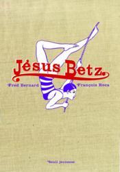 Jésus Betz - Couverture - Format classique