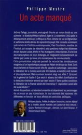 Un acte manqué ; si Pétain avait rallié Alger en 1942 - 4ème de couverture - Format classique