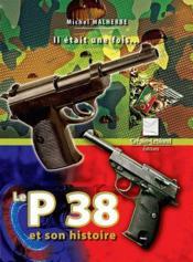 Le P38 Et Son Histoire - Couverture - Format classique