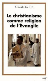 Le Christianisme Comme Religion De L'Evangile - Couverture - Format classique