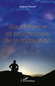 Bouddhisme et psychologie de la motivation - Couverture - Format classique