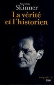 La vérité et l'historien - Couverture - Format classique