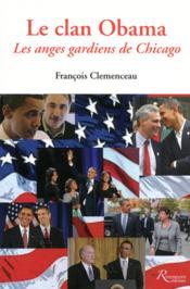 Le clan obama ; les anges gardiens de Chicago - Couverture - Format classique