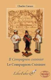 Le compagnon-cuisinier ; il compagnon cuisinier - Couverture - Format classique