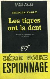 Les Tigres Ont La Dent. Collection : Serie Noire N° 1210 - Couverture - Format classique