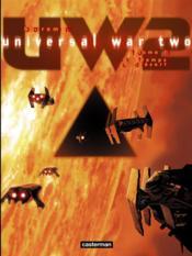 Universal war two t.1 ; le temps du désert - Couverture - Format classique