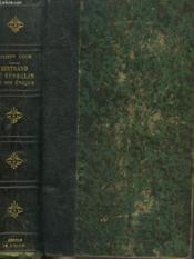 Histoire De Bertrand Du Guesclin Et De Son Epoque. La Jeunesse De Bertrand (1320-1364) - Couverture - Format classique