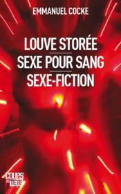 Louve storée ; sexe pour sang ; sexe-fiction - Couverture - Format classique