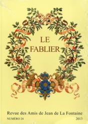 Le fablier, n°24/2013 ; La Fontaine, la fable et l'image - Couverture - Format classique