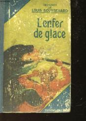 L'Enfer De Glace - Couverture - Format classique