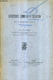 Des Ouvertures Communes A Cassation Et A Requete Civile. - Couverture - Format classique