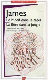 Le motif dans le tapis ; la bête dans la jungle - Couverture - Format classique