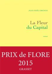 La fleur du capital - Couverture - Format classique