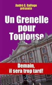 Un Grenelle pour Toulouse - Intérieur - Format classique