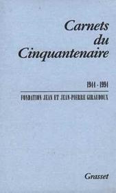 Carnets du cinquantenaire ; 1944-1994 - Couverture - Format classique