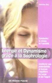 Energie Et Dynamisme Grace A La Sophrologie Poche - Intérieur - Format classique