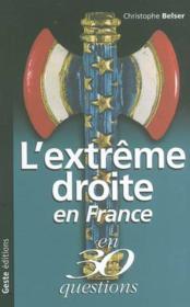 Extreme Droite En France En 30 Questions - Couverture - Format classique