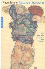 Egon schiele. dessins et aquarelles - Intérieur - Format classique