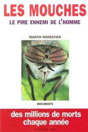 Les mouches, le pire ennemi de l'homme - Intérieur - Format classique