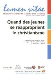 Revue Lumen Vitae N.2 ; Quand Des Jeunes Se Réapproprient Le Christianisme - Couverture - Format classique