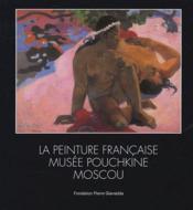 La peinture française ; expo 2005 - Couverture - Format classique