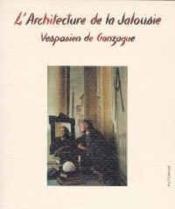 L'architecture de la jalousie - Couverture - Format classique