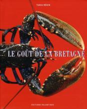 Le goût de la Bretagne - Couverture - Format classique