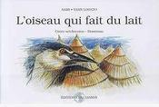 L'Oiseau Qui Fait Du Lait - Intérieur - Format classique