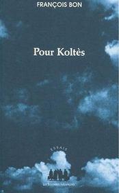 Pour Koltès - Intérieur - Format classique