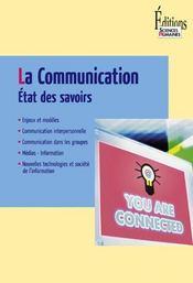 La communication ; état des savoirs - Intérieur - Format classique