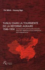 Tunliu dans la tourmente de la réforme agraire 1946-1950 - Intérieur - Format classique