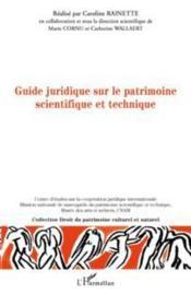 Guide juridique sur le patrimoine scientifique et technique - Couverture - Format classique