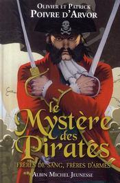 Le mystère des pirates ; frères de sang, frères d'armes - Couverture - Format classique