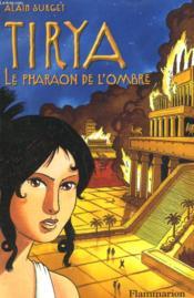 Tirya - t02 - le pharaon de l'ombre - Couverture - Format classique