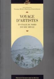Voyage d'artistes en Italie du Nord XVIe-XIXe siècle - Couverture - Format classique
