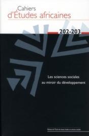Cahiers d'études africaines T.202 ; le développement à la croisée des chemins - Couverture - Format classique