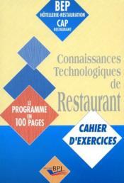 Connaissances Technologiques De Restaurant Bep Cap Cahier Exercices - Couverture - Format classique